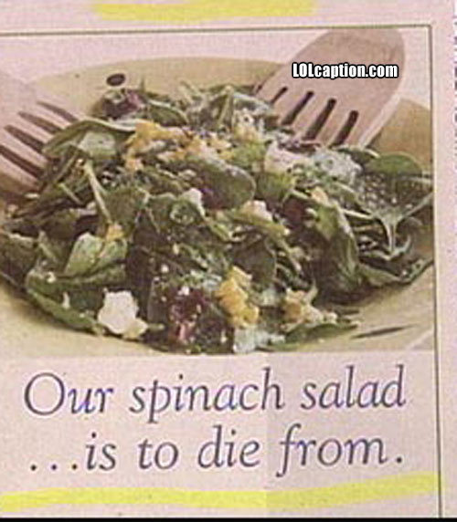 funny-fail-pics-newspaper-clipping-dangerous-spinach-salad