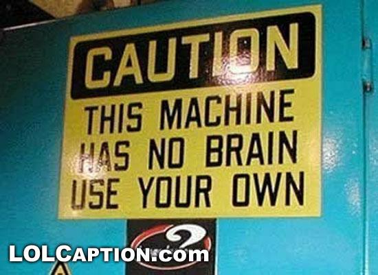 funny-pics-machinehasnobrain