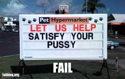 funny sign let us help satisfy your pussy pet store