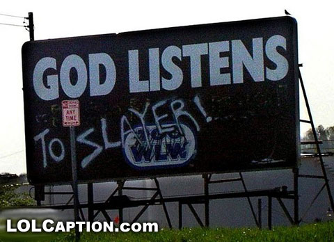 funny-sign-god-listens-to-slayer