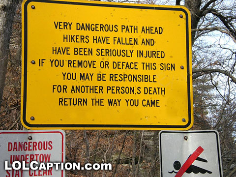 lolcaption-dangerous-path-ahead