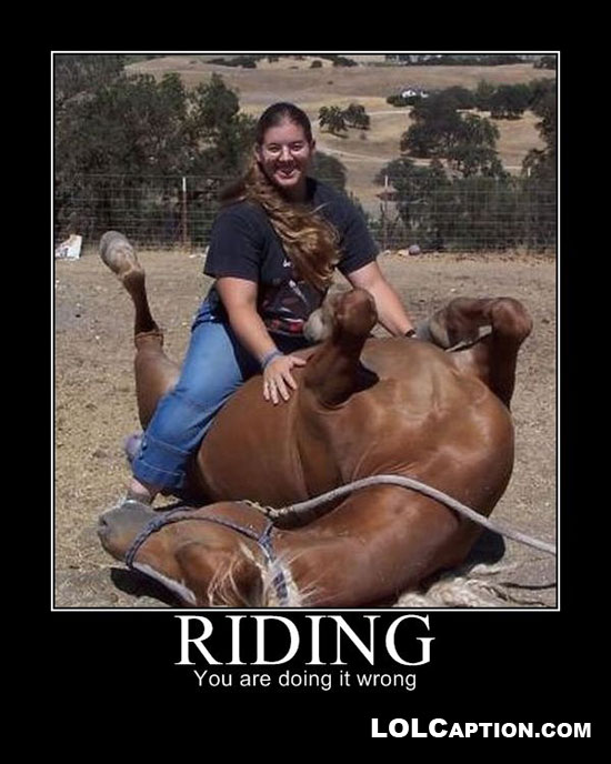 lolcaption-demotivationals-riding-youre-doin-it-wrong