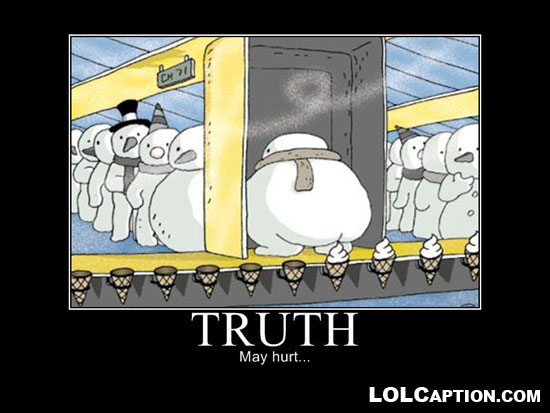 lolcaption-funny-demotivational-poster-truth-may-hurt-where-ice-cream ...