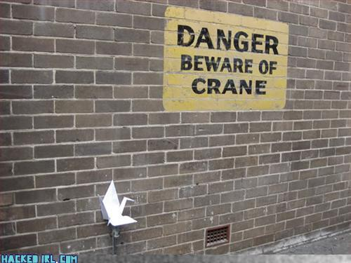danger beware of the crane
