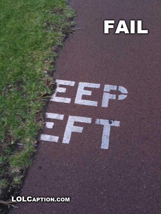 lolcaption-dot-com-keep-left-failure-funny-fail-pics