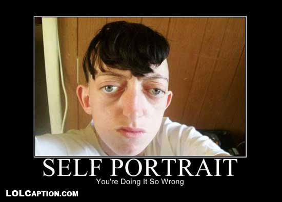 lolcaption-self-portrait-fail-demotivational-poster