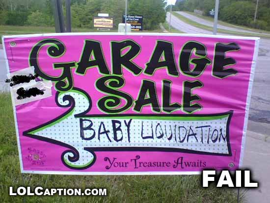funny-fail-pics-lolcaption-Baby-Liquidation