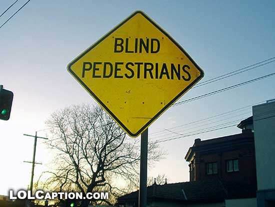 lolcaption-funny-signs-blind-pedestrians-lol-humor-fun