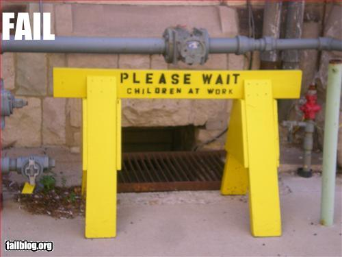 funny fail pics please wait children at work