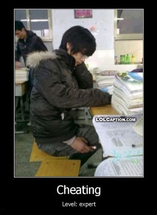 Cheating school test level expert pro demotivational poster lolcaption