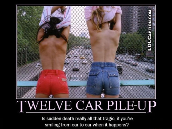 lolcaption-funny-demotivational-posters-12-car-pile-up-girls-nude