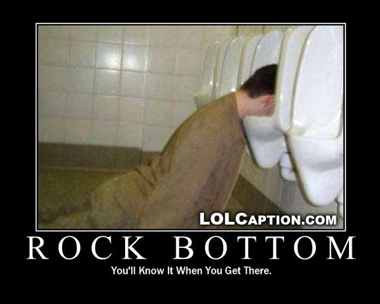lolcaption-funny-demotivational-posters-rock-bottom-you-will-know-when-you-get-there
