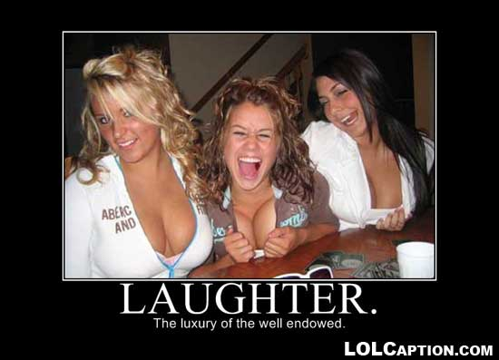 funny-dmotivational-posters-luxury-of-the-well-endowed-laughter