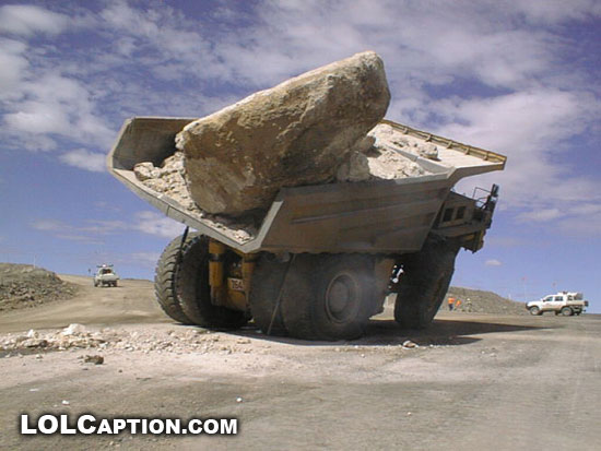 lolcaption-lost-my-job-today-lol-funny-photos-mining-truck-overloaded