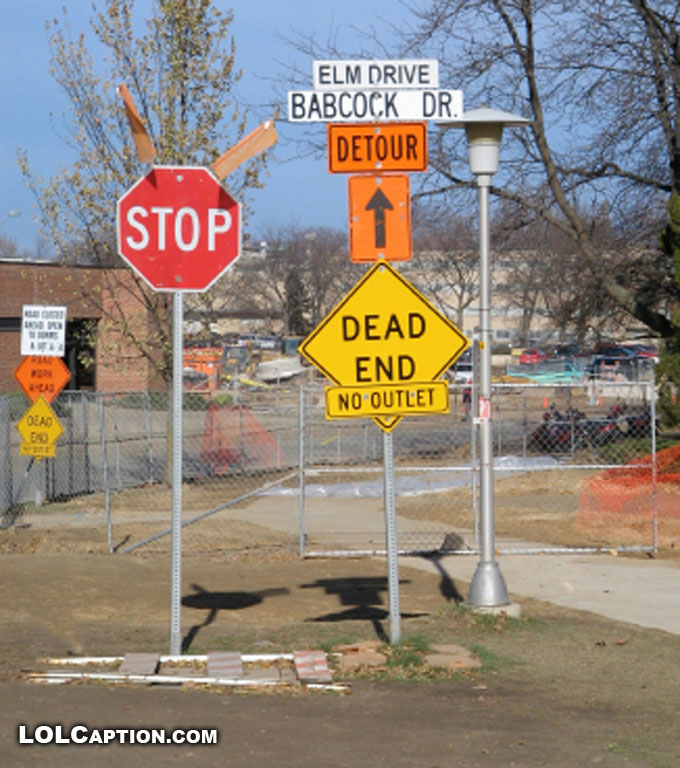 funny-fail-signs-detour-to-dead-end-lolcaption-funny-pictures-with-captions