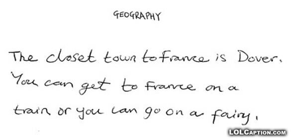 geography-france-dover-train-fairy-why-teachers-drink-funny-exam-answers-lolcaption