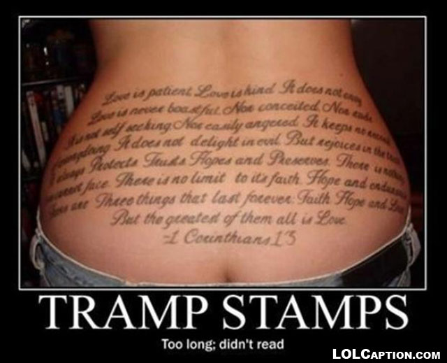 lolcaption-tramp-stamps-too-long-didnt-read-funny-demotivational-posters-antimotivational-poster