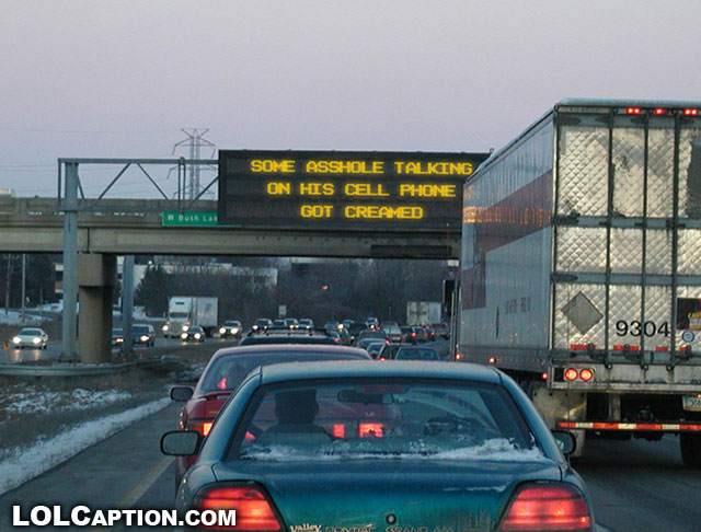 funny-led-sign-freeway-cellphone-lolcaption