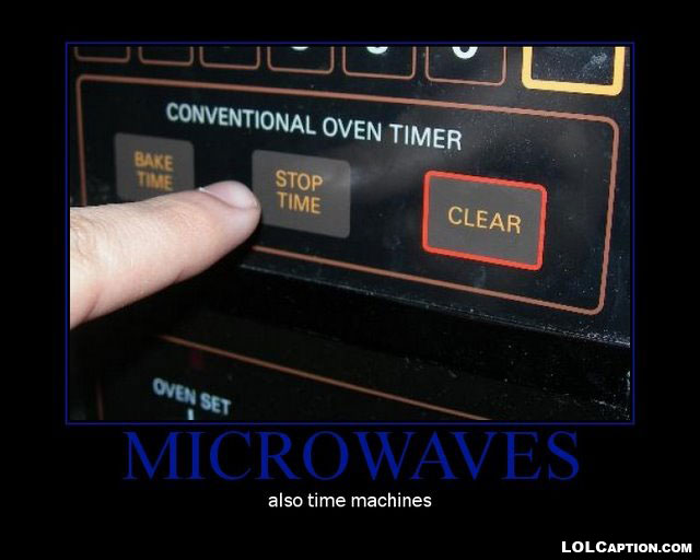 -microwaves-funny-demotivational-posters-lolcaption-time-machine