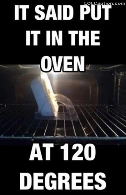 lolcaption-funny-pictures-with-captions-120-degree-oven