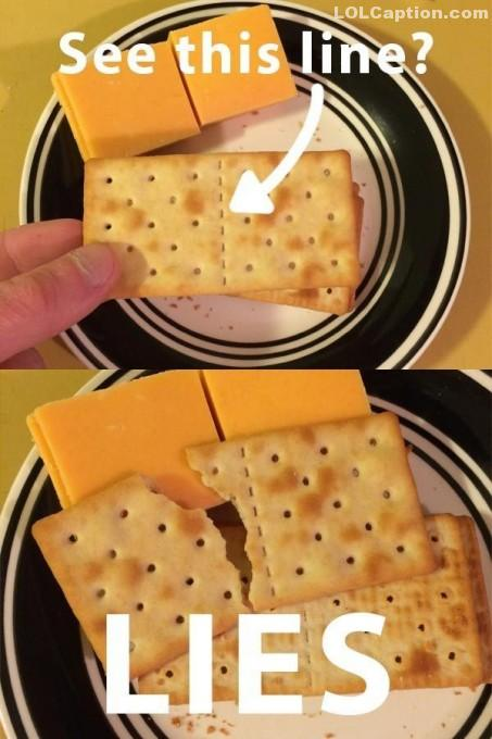 lolcaption-funny-pictures-with-captions-crackers-lies