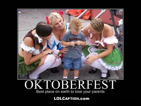 oktoberfest-best-pace-to-lose-your-parents-demotivational-poster
