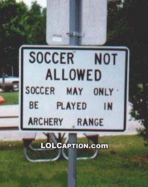 lolcaption-funny-fail-pics-soccer-in-archery-range