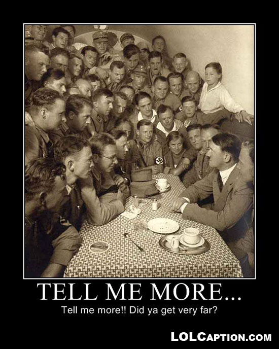 lolcaption-funny-photo-hitler-tellmemore