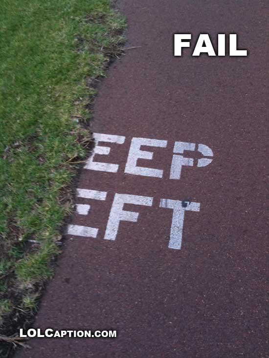 lolcaption-dot-com-keep-left-failure-funny-fail-pics