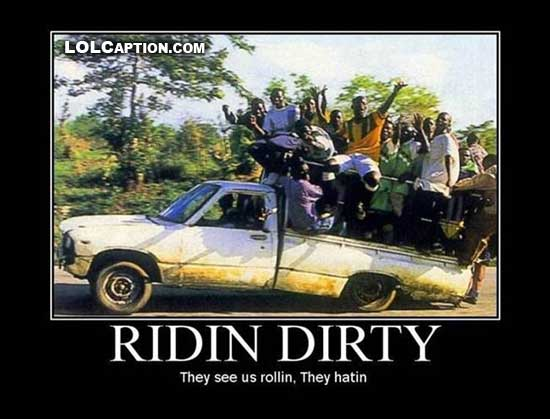 lolcaption-funny-demotivational-pics-ridin-dirty