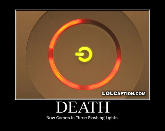 lolcaption-funny-demotivational-posters-death-now-comes-in-three-flashing-lights-xbox-rrod