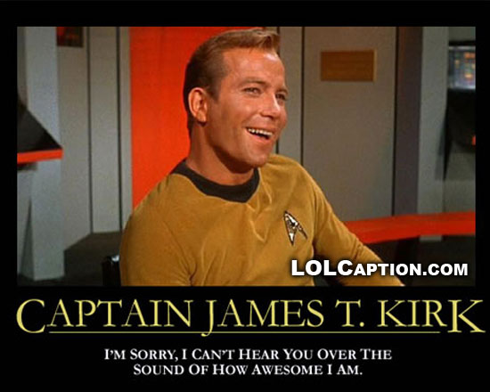 lolcaption-funny-demotivational-posters-james-t-kirk-awesome
