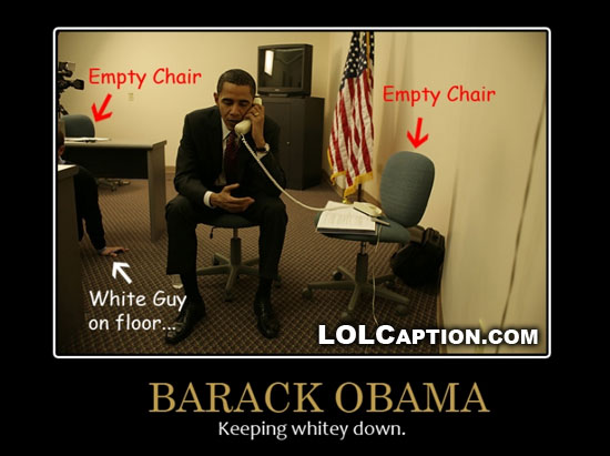 lolcaption-funny-demotivational-posters-obama-keeping-whitey-down