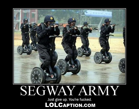 Demotivational-Posters-segway-army-just-give-up-lolcaption