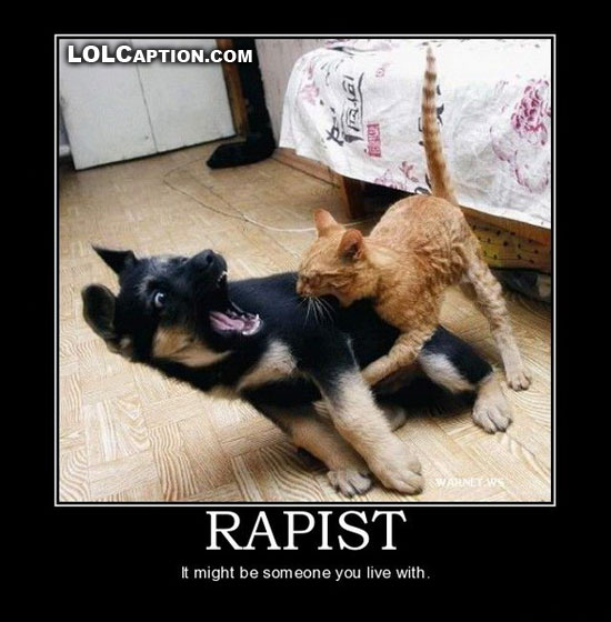 Demotivational-Posters-lolcaption-rapist-might-be-someone-you-live-with-cat-dog-funny-photo