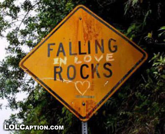 lolcaption-falling-in-love-rocks-funny-sign