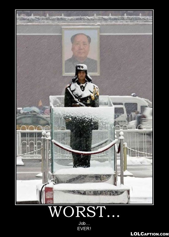 lolcaption-funny-demotivational-posters-antimotivational-demotivationpostes-china-snow-worst-job-ever