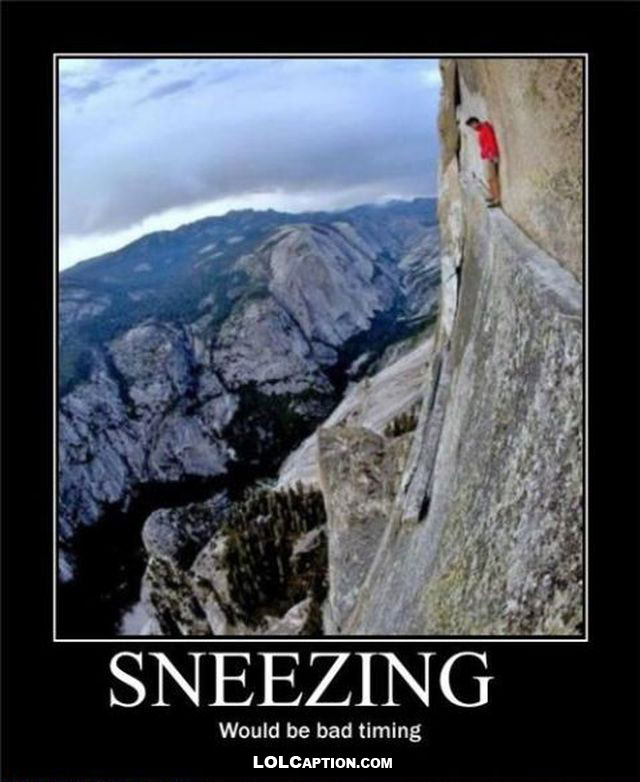 lolcaption-funny-demotivational-posters-antimotivational-demotivationpostes-sneezing-would-be-bad-timing