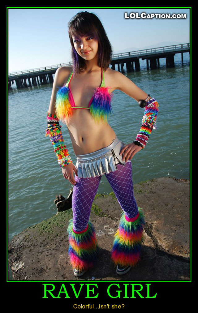 funny-demotivational-poster-rave-girl-babes-colourful-antimotivational