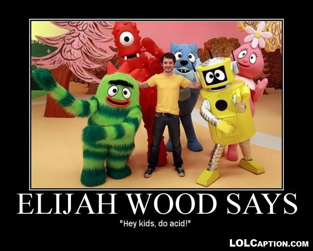 elijah-wood-does-acid-funny-demotivational-posters-lolcaption