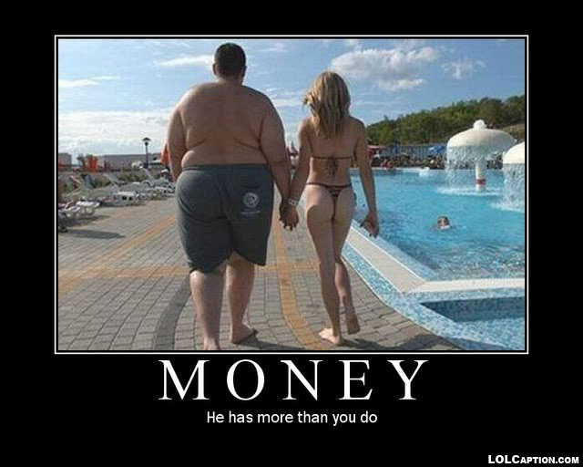 money-funny-demotivational-posters-lolcaption-he-has-more-than-you